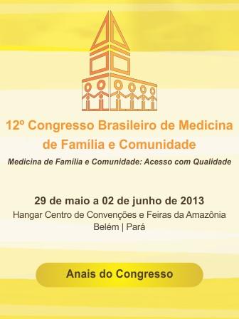 12º CBMFC - Medicina de Família e Comunidade: acesso com qualidade